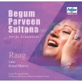 Vocal Classical by Begum Parveen Sultana - Audio CD