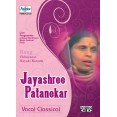 Vocal Classical by Jayashree Patanekar - VCD