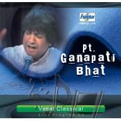 Classical Vocal - Pandit Ganpati Bhat - Audio CD