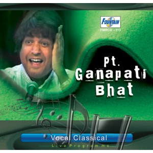 Classical Vocal - Pandit Ganpati Bhat - Audio CD