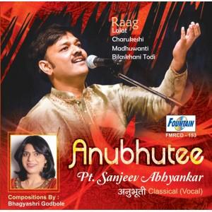 Anubhutee by Pt. Sanjeev Abhyankar (Audio CD)