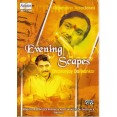 Evening Scapes Dhananjay Daithankar - VCD