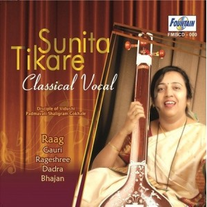 Sunita Tikare – Classical Vocal – Audio CD