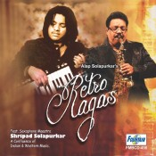 Alap Solapurkar's Retro Ragas (Audio CD)