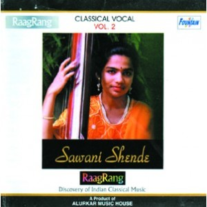 Classical Vocal by Sawani Shende (Vol 2) - Audio CD