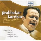 Classical Vocal by Prabhakar Karekar - Audio CD