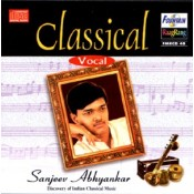 Classical Vocal by Sanjeev Abhyankar - Audio CD