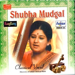 Shubha Mudgal (Classical Vocal) - Audio CD