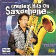 Greatest Hits On Saxophone (Vol 2) - Audio CD